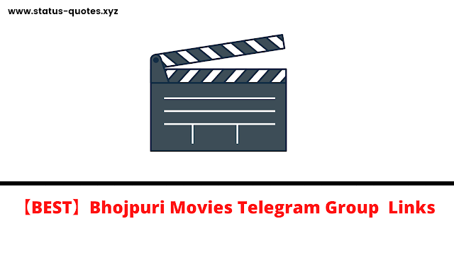 【BEST】Bhojpuri Movies Telegram Group  Links