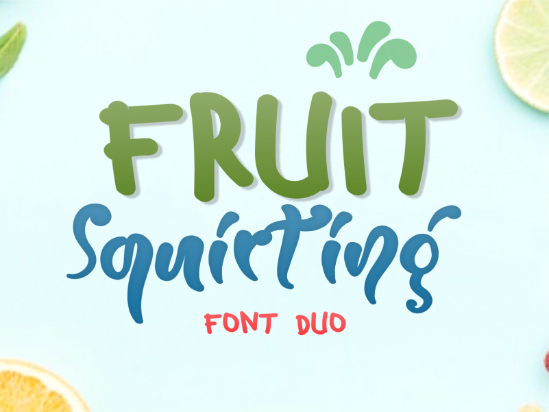 Fruit Squirting Font - Free Script Display Typeface