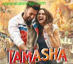Agar Tum Saath Ho Song Lyrics-Tamasha