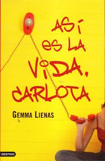 """Así es la vida, Carlota"" de Gemma Lienas"