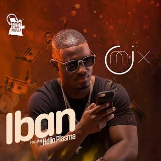 Dj O Mix feat Hélio Plasma - IBAN