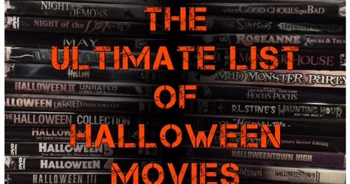 The Spooky Vegan: The Ultimate List of Halloween-themed Movies