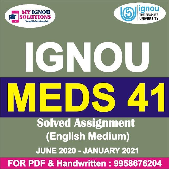MEDS 41 Solved Assignment 2020-21