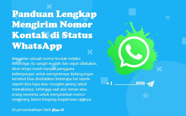 Panduan Lengkap Mengirim Nomor Kontak di Status WhatsApp