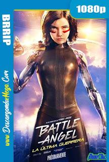 Battle Angel La Última Guerrera (2019)