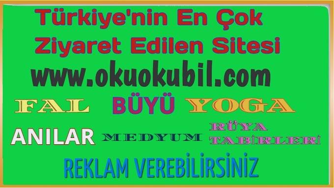 Türkiye'nin En Çok Ziyaret edilen Sitesinde Fal, Büyü, Yoga, Rüya Tabiri Okuokubil 2020