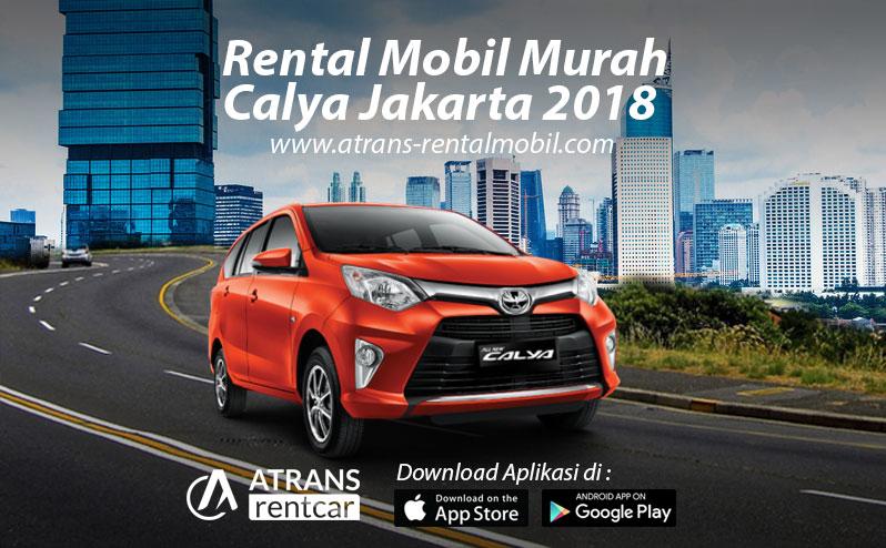 Rental Mobil Calya termurah di Jakarta 2018