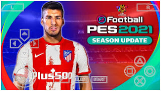 Download eFootball PES 2021 PPSSPP Best Realistic Graphics V7.2 Update New Faces & Full Latest Transfer