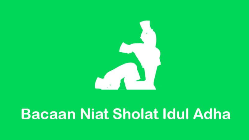 Pada kesempaan kali ini kami akan membagikan bacaan nia shola Idul Adha besera tata cara m Niat Sholat Idul Adha Beserta Tata Cara dan Ketentuan Pelaksanaannya