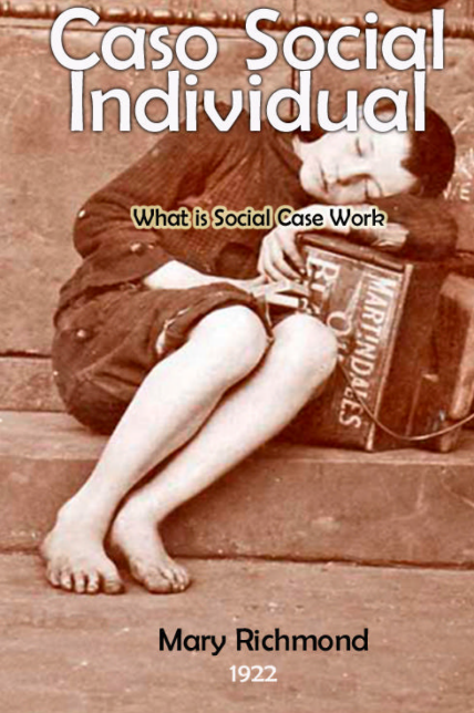 eBook Caso social individual de Mary Richmond  1922 | What is Social Case Work