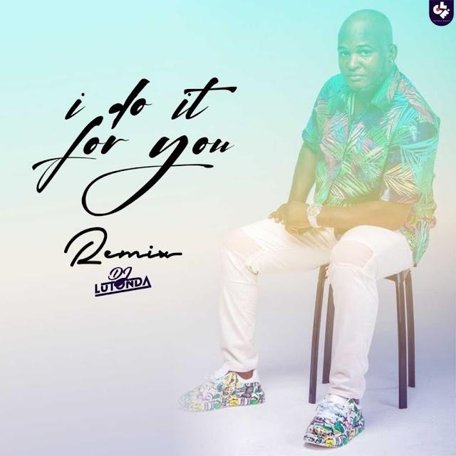 Dj Lutonda - I Do It For You Remix (Beat) 2021
