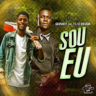 Geovany ft. Filho Do Zua - Sou Eu (Prod. Teo No Beat)