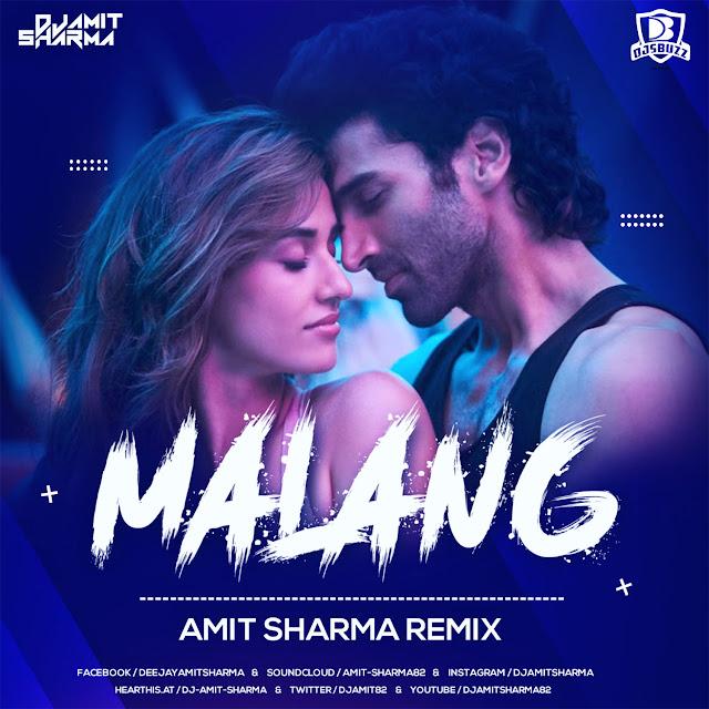 Malang – Amit Sharma Remix