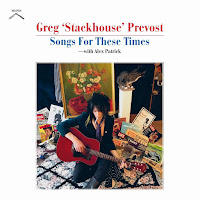 Greg Stackhouse Prevost's Songs For These Times