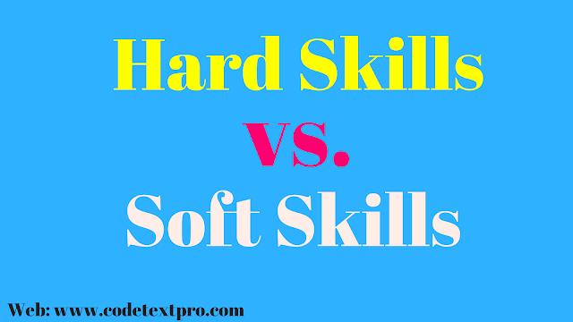 Hard Skills vs. Soft Skills