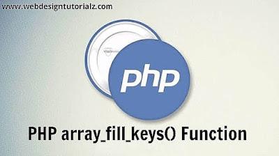 PHP array_fill_keys() Function