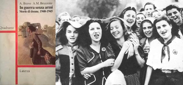 In guerra senz'armi. Storie di donne 1940-1945., di A. Bravo e A.M. Bruzzone