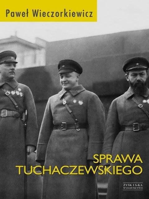 Sprawa Tuchaczewskiego - Paweł Wieczorkiewicz