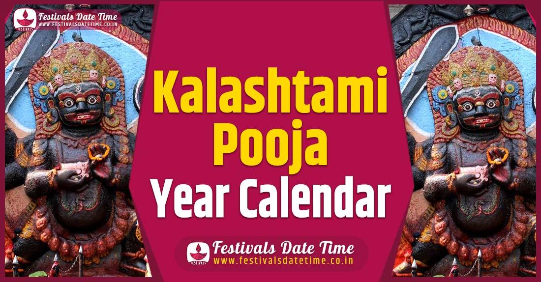 Kalashtami Year Calendar, Kalashtami Pooja Schedule