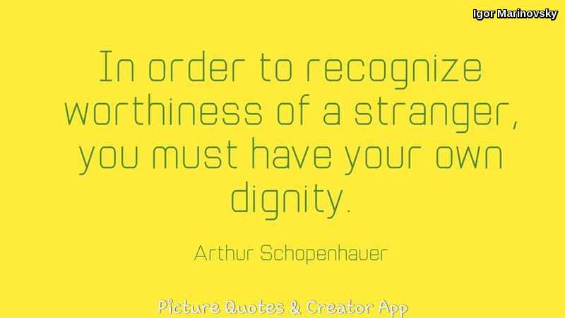 Stranger and own Dignity