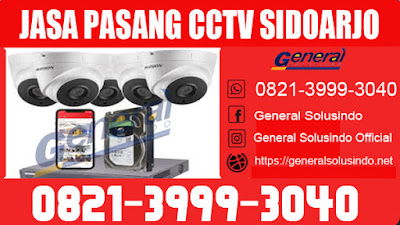 Jasa Pemasangan CCTV Gedangan Sidoarjo Jawa Timur 0821.3999.3040
