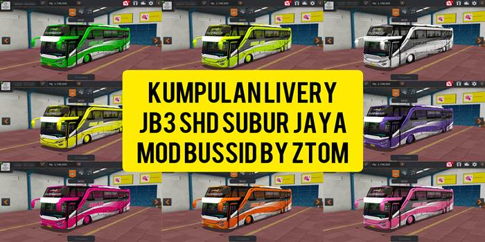 DOWNLOAD KUMPULAN LIVERY SUBUR JAYA MOD BUSSID JB Kumpulan Livery Subur Jaya JB3 SHD MOD BUSSID By ZTOM