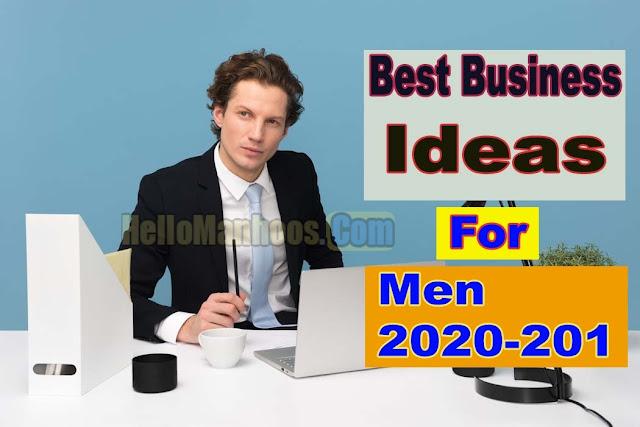 10 Best Businesses Ideas for Men 2021