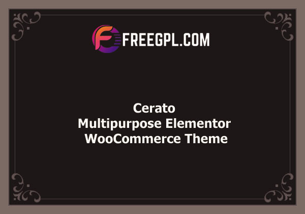 Cerato - Multipurpose Elementor WooCommerce Theme Nulled Download Free