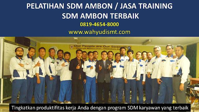 PELATIHAN SDM AMBON di Baguala  PELATIHAN SDM AMBON di Leitimur Selatan  PELATIHAN SDM AMBON di Nusaniwe (Nusanive)  PELATIHAN SDM AMBON di Sirimau  PELATIHAN SDM AMBON di Teluk Ambon         TRAINING SDM AMBON di Baguala  TRAINING SDM AMBON di Leitimur Selatan  TRAINING SDM AMBON di Nusaniwe (Nusanive)  TRAINING SDM AMBON di Sirimau  TRAINING SDM AMBON di Teluk Ambon
