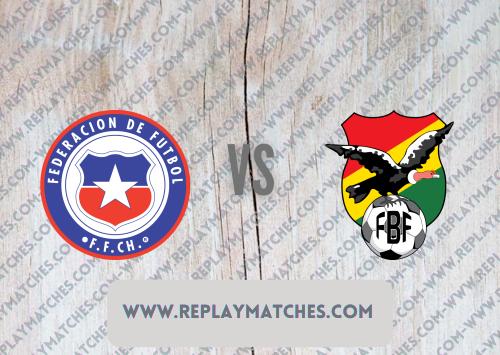 Chile vs Bolivia -Highlights 18 June 2021
