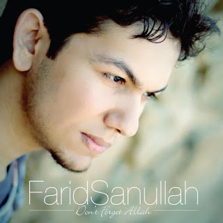 Farid Sanullah - Don't Forget Allah MP3
