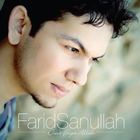Farid Sanullah - Don't Forget Allah MP3