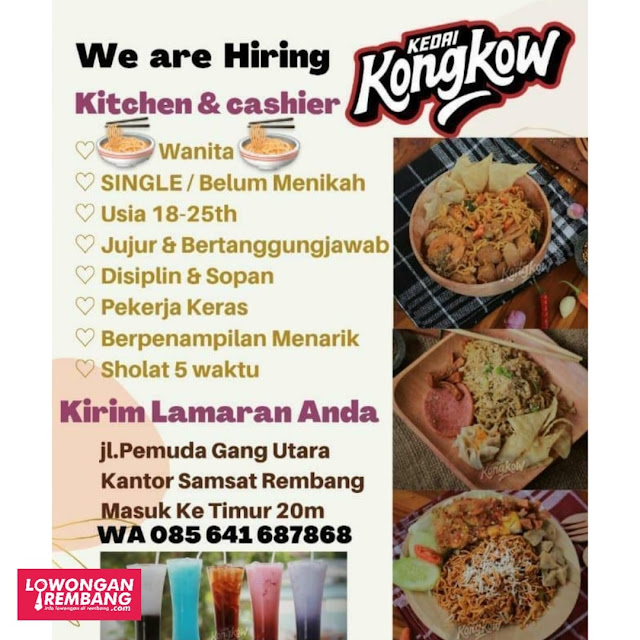 Lowongan Kerja Kitchen Cashier Kedai Kongkow Rembang Tidak Ada Syarat Pendidikan
