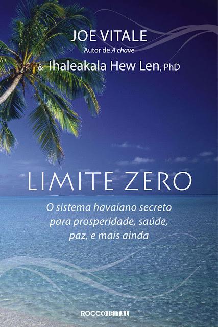 Limite zero - Joe Vitale, Ihaleakala Hew Len
