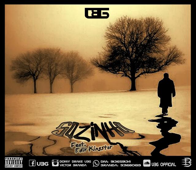 UBG - Sozinho (Feat. Edir Kingstar) / ANGOLA