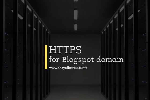 Enable HTTPS for Blogspot domain blogs