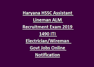 Haryana HSSC Assistant Lineman ALM Recruitment Exam 2019 1490 ITI Electrician Wireman  Govt Jobs Online Notification