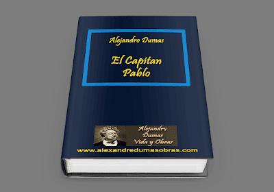 El Capitán Pablo Alejandro Dumas