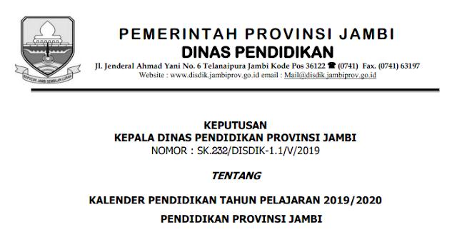 KALENDER PENDIDIKAN TAHUN PELAJARAN 2019/2020 PROVINSI JAMBI