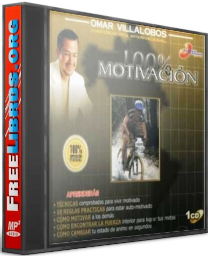 100% Motivación – Omar Villalobos [AudioLibro]