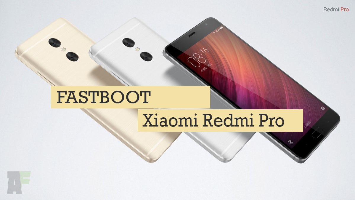 How to Fastboot or unbrick Xiaomi Redmi Pro MediaTek X20 and X25