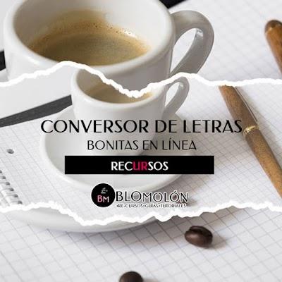 Conversor de Letras Bonitas Online