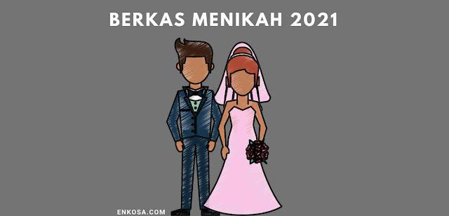 Berkas Pernikahan 2021 Yang Harus di Siapkan
