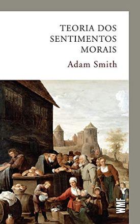 Livro: Teoria dos sentimentos morais / Autor: Adam Smith