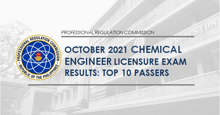 RESULT: October 2021 Chemical Engineer board exam top 10 passers