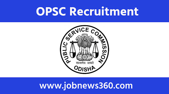 OPSC Recruitment 2020 for Lecturer
