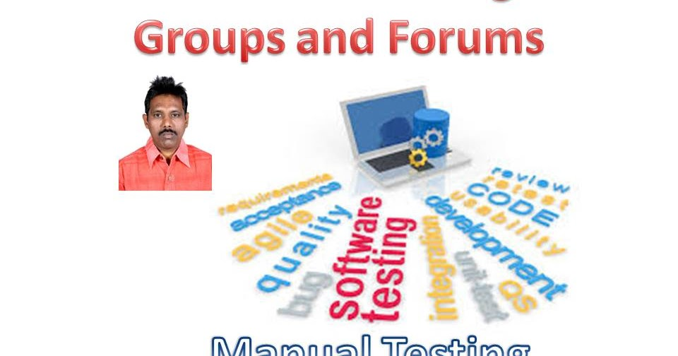 Software Testing Groups And Forums Software Testing
