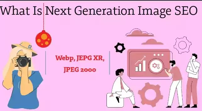 What Is Next Generation Image SEO