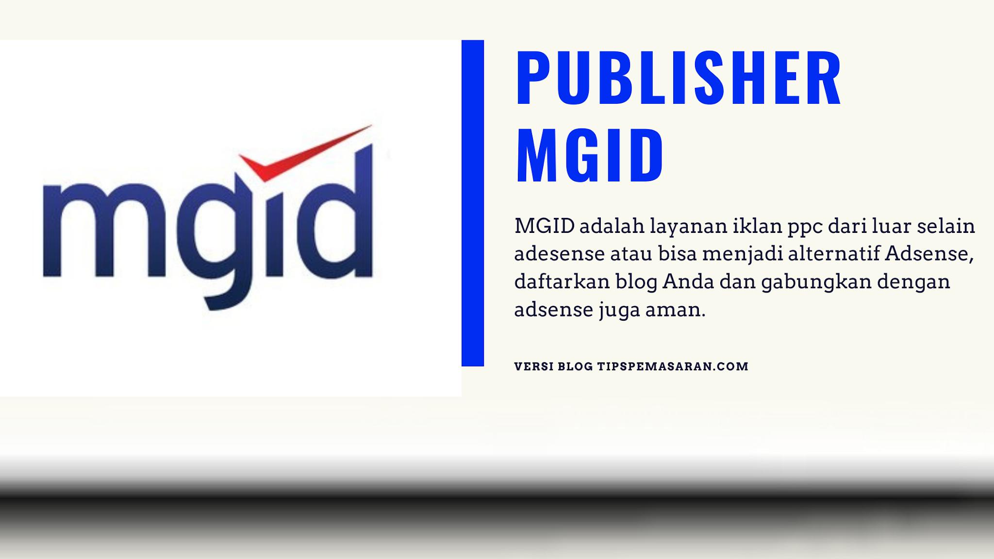 Pengalaman Blog Di terima MGID Dan Ciptakan Penghasilan Dari Blog Selain Adsense