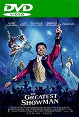 El gran showman (2017) DVDRip Latino AC3 5.1